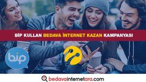 Bip Kullan Bedava internet Kazan Kampanyası