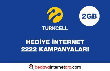 Turkcell Hediye internet 2222 Kampanyaları