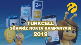 Turkcell Sürpriz Nokta Kampanyası 2019